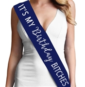"""It's My Birthday Bitches"" Rhinestone Sash 