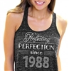 Perfecting Perfection Since 1988 Flowy Racerback Tank Top