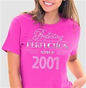 Perfecting Perfection Since 2001 T-Shirt