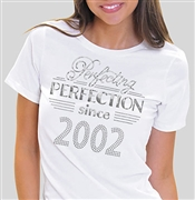 Pefecting Perfection Since 2002 T-Shirt