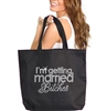 I'm Getting Married Bitches Rhinestone Tote