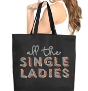 All The Single Ladies Rhinestone & Rose Gold Large Canvas Tote | Gifts for the Bridal Party