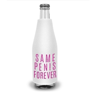 Same Pen*s Forever Bottle Cooler