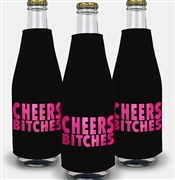 Cheers Bitches Bottle Cooler