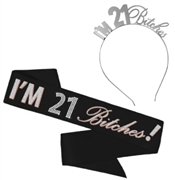 I'm 21 Bitches Rose Gold & Silver Headband & Sash Set