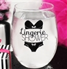 """Lingerie Shower"" Stemless Wine Glass 