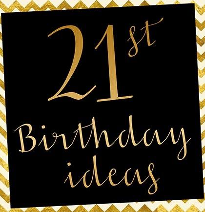 21st Birthday Party Ideas