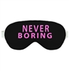 Never Boring Sleep Mask