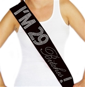 """I'm 29 Bitches!"" Rhinestone Sash 
