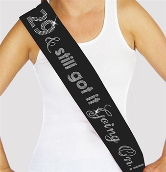 """29 & Still Got It Going On"" Rhinestone Sash 