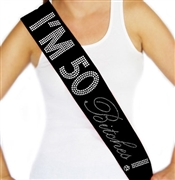 """I'm 50 Bitches!"" Rhinestone Sash 
