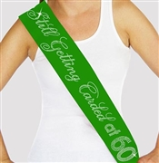 """Still Getting Carded at 60"" Rhinestone Sash 