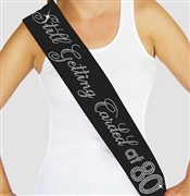 """Still Getting Carded at 80"" Rhinestone Sash 