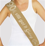 """90 & Still Got It Going On"" Rhinestone Sash 