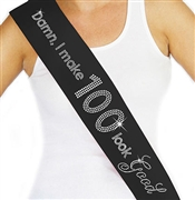 Damn, I Make 100 Look Good Rhinestone Sash