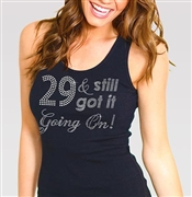 29 & Still Got It Going On! Rhinestone Tank Top | Birthday Tank Tops | RhinestoneSash.com