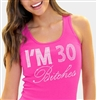 """I'm 30 Bitches!"" Rhinestone Tank Top 