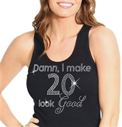 """Damn, I Make 20 Look Good"" 