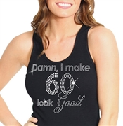 """Damn, I Make 60 Look Good"" 