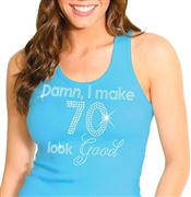 """Damn, I Make 70 Look Good"" 