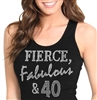 Fierce, Fabulous & 40 Tank Top | Birthday Tank Tops | RhinestoneSash.com