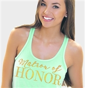 """Matron of Honor"" Modern Gold Flowy Racerback Tank: Mint 