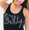 It's My Birthday Flowy Racerback Tank Top