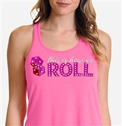 This Is How We Roll Flowy Racerback Tank | Bridal Party Tank Tops | RhinestoneSash.com
