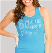 60 & Still Got It Going On! Rhinestone Tank Top | Birthday Tank Tops | RhinestoneSash.com