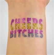 Cheers Bitches Temporary Tattoo