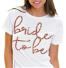Bride to Be Rose Gold T-Shirt | Bridal T-shirts | RhinestoneSash.com