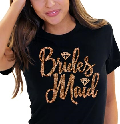 Bridesmaid w/Diamond Rose Gold Rhinestud T-Shirt