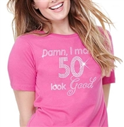 Damn, I Make 50 Look Good Cotton T-Shirt