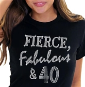 Fierce, Fabulous & 40 T-Shirt