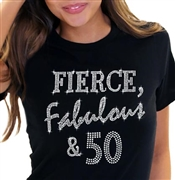 Fierce, Fabulous & 50 T-Shirt