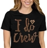 I Do Crew w/Diamond Rose Gold Rhinestud T-Shirt | RhinestoneSash.com