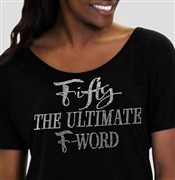 Fifty The Ultimate F-Word Flowy T-Shirt