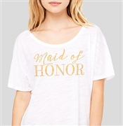 """Maid of Honor"" Flowy White T-Shirt 