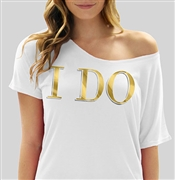 I Do Modern Gold Foil Flowy T-Shirt: Sheer White | RhinestoneSash.com