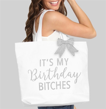 It's My Birthday Bitches Rhinestone Tote | Birthday Party Totes | RhinestoneSash.com